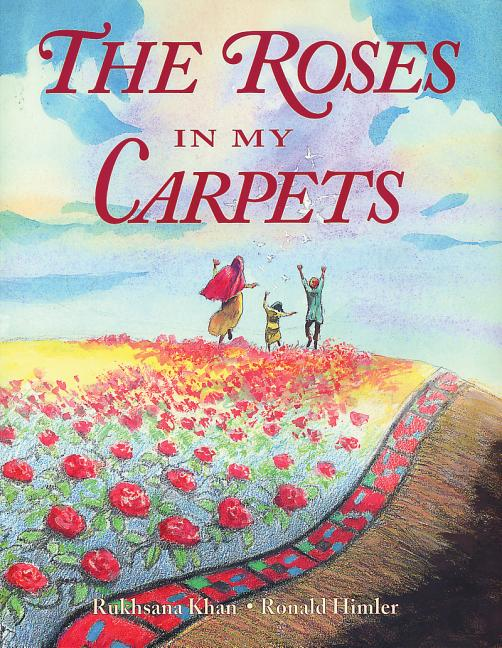 The Roses in My Carpets