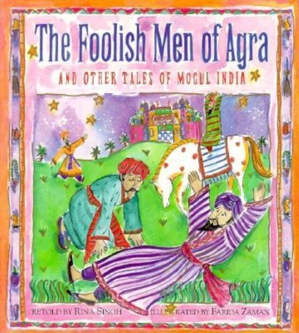 Foolish Men of Agra