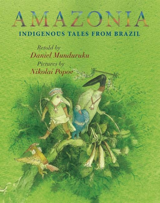 Amazonia: Indigenous Tales from Brazil