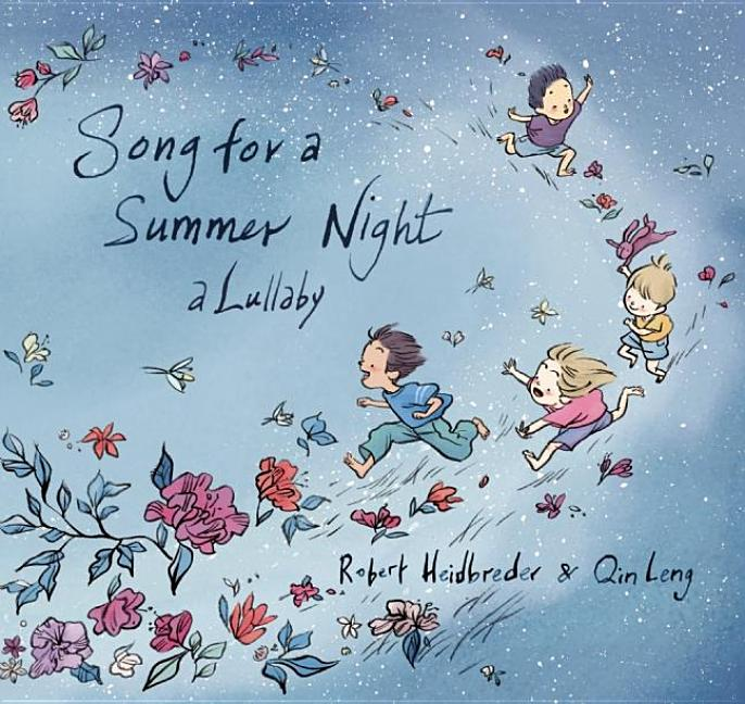 Song for a Summer Night: A Lullaby
