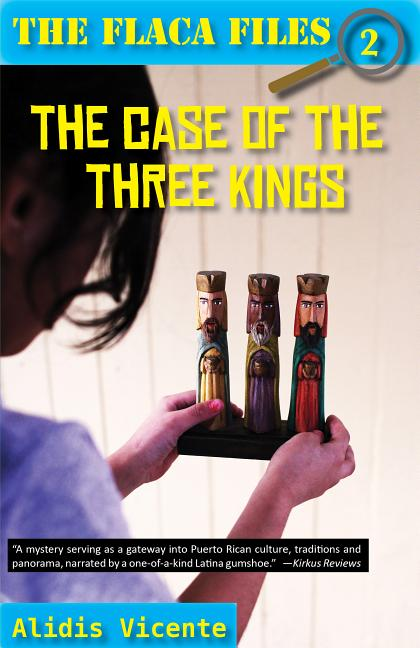 Case of the Three Kings / El Caso de Los Reyes Magos