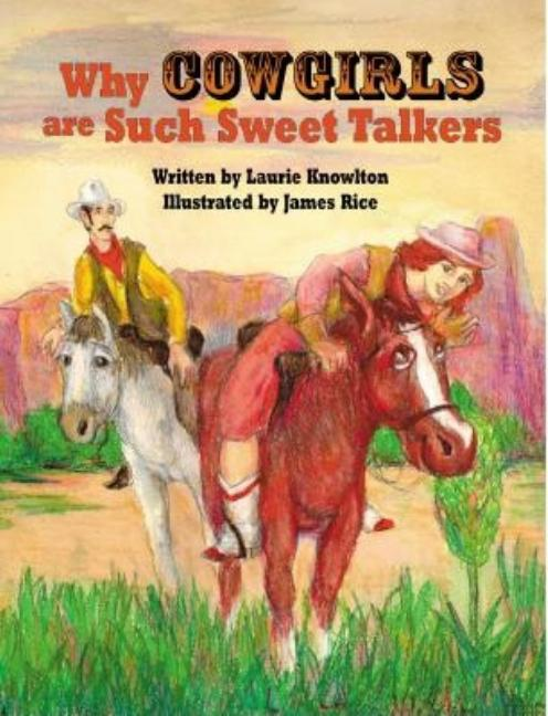 Why Cowgirls Are Such Sweet Talkers