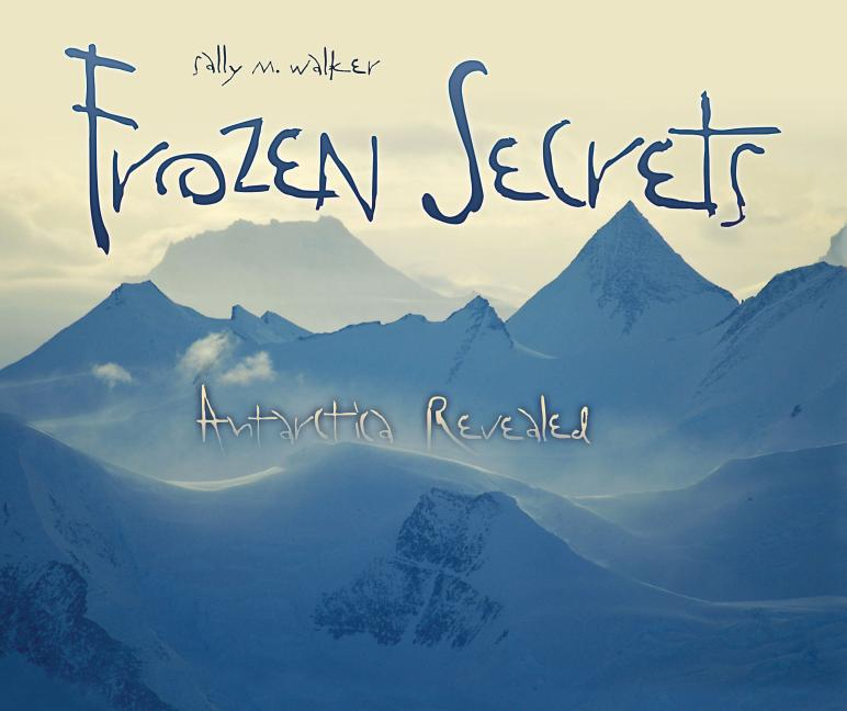 Frozen Secrets: Antarctica Revealed