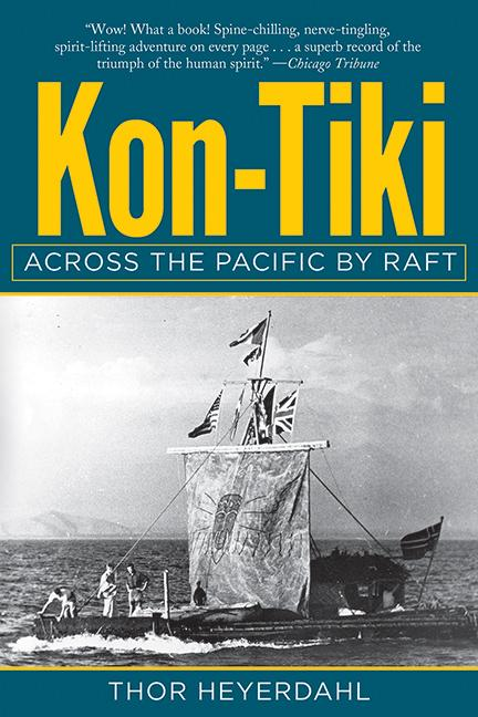 Kon-Tiki: Across the Pacific by Raft