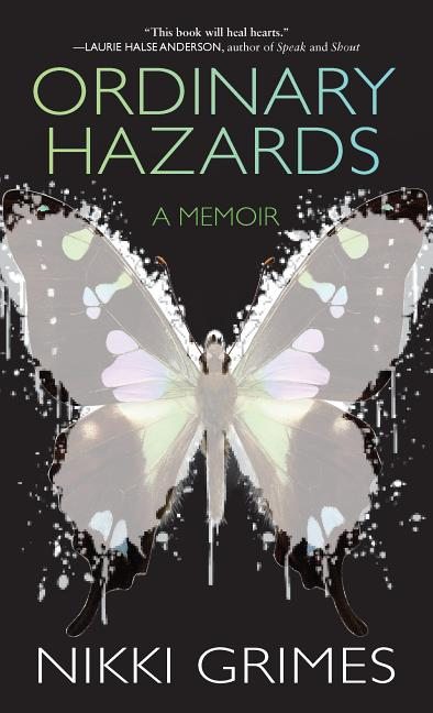 Ordinary Hazards: A Memoir