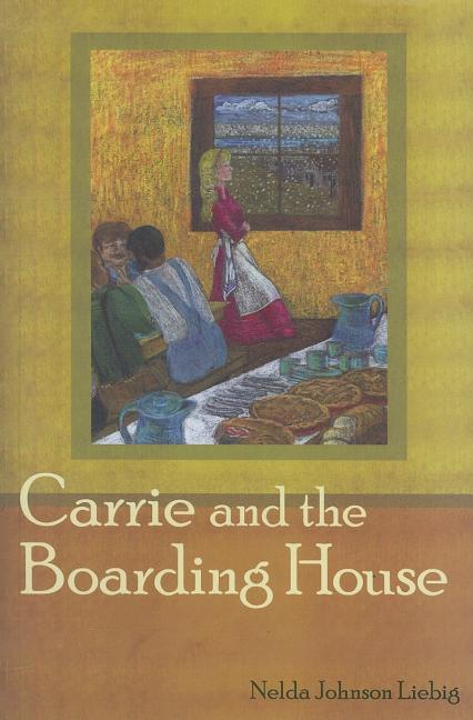 Carrie and the Boarding House