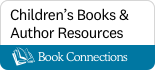 Book Connections Children's Books and Author Resources