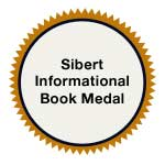 Robert F. Sibert Informational Book Medal, 2001-2021