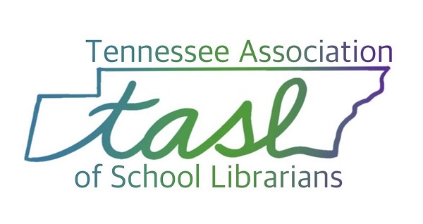 Tennessee Library Association (TLA) and Tennessee Association of School Librarians (TASL)