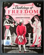Birthdays of Freedom: From Early Man to July 4, 1776