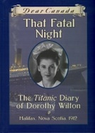 That Fatal Night: The Titanic Diary of Dorothy Wilton