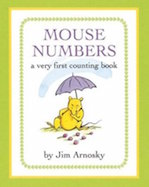 Mouse Numbers: A Very First Counting Book