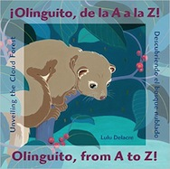 ¡Olinguito, de La A a La Z! / Olinguito, from A to Z!