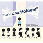 Fall in Line, Holden!