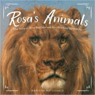 Rosa's Animals: The Story of Rosa Bonheur and Her Painting Menagerie