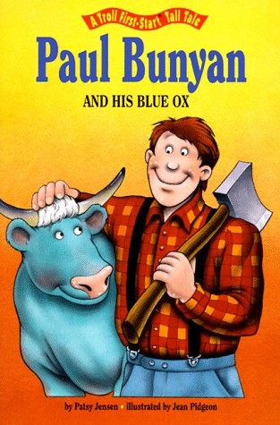 Paul Bunyan and His Blue Ox