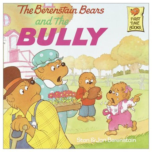 Berenstain Bears and the Bully, The