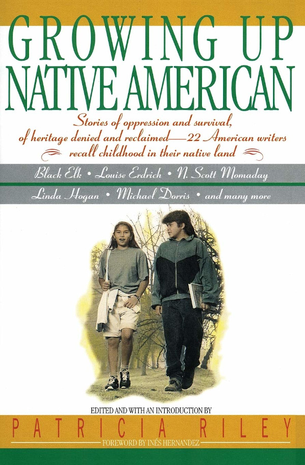 Growing Up Native American: An Anthology