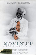 Movin' Up: Pop Gordy Tells His Story